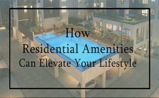 How Residential Amenities Can Elevate Your Lifestyle