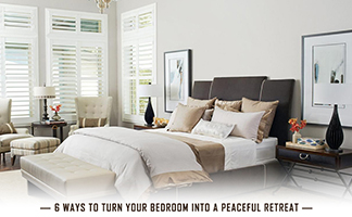 Ways to Turn Your Bedroom into A Peaceful Retreat