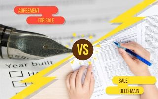 Agreement for Sale VS Sale Deed