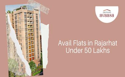 Flats in Rajarhat Under 50 Lakhs